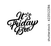 it's friday bro hand written... | Shutterstock .eps vector #622012286
