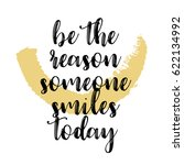 quote be the reason someone... | Shutterstock .eps vector #622134992