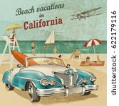 beach vacation to california... | Shutterstock . vector #622179116