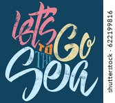 lets go to the sea. printed t... | Shutterstock .eps vector #622199816