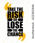 take the risk or lose the... | Shutterstock .eps vector #622362446
