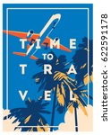 Stock vector time to travel and summer holiday poster 622591178