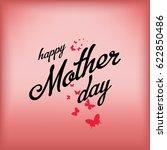happy mother day  butterflies... | Shutterstock .eps vector #622850486
