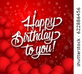 happy birthday lettering text... | Shutterstock . vector #622886456