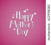happy mother's day hand written ... | Shutterstock .eps vector #622958282