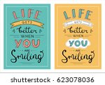 life gets better when you are... | Shutterstock .eps vector #623078036