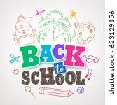 back to school vector design... | Shutterstock .eps vector #623129156
