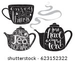teapots and teacup with quotes. ... | Shutterstock .eps vector #623152322
