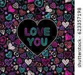 valentine's card with colorful... | Shutterstock .eps vector #623357198