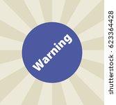 warning icon. sign design....