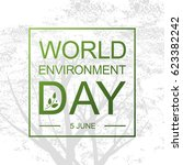 world environment day card or... | Shutterstock .eps vector #623382242