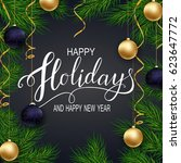 holidays greeting card for... | Shutterstock . vector #623647772