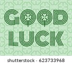 good luck text farewell vector... | Shutterstock .eps vector #623733968