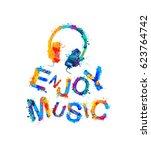 enjoy music. vector watercolor... | Shutterstock .eps vector #623764742