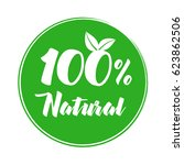 100  natural product label.... | Shutterstock .eps vector #623862506
