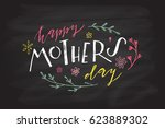 happy mother's day text as... | Shutterstock .eps vector #623889302