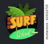 surf school cartooned wooden 3d ...   Shutterstock .eps vector #624222725