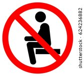 no sitting. do not sit on