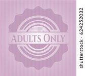 adults only badge with pink... | Shutterstock .eps vector #624252032