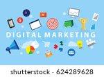 digital marketing concept.... | Shutterstock .eps vector #624289628