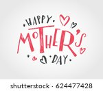 happy mother's day text as... | Shutterstock .eps vector #624477428