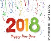 happy new year 2018. colorful... | Shutterstock . vector #624512702