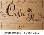 coffee handwritten handcrafted... | Shutterstock .eps vector #624542312