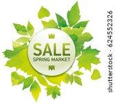 spring market  seasons sale ... | Shutterstock .eps vector #624552326