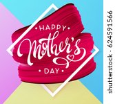 happy mother day  spring... | Shutterstock .eps vector #624591566