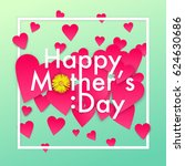 happy mother's day concept card ... | Shutterstock .eps vector #624630686