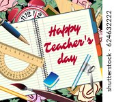 happy teachers day greeting... | Shutterstock .eps vector #624632222