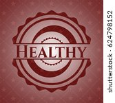 healthy badge with red... | Shutterstock .eps vector #624798152