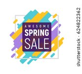 awesome spring sale. abstract... | Shutterstock .eps vector #624822362