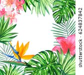frame with tropical leaves and... | Shutterstock . vector #624837842