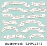 Hand Drawn Ribbon Banners Set with Handwritten Messages. Design Element. | Shutterstock vector #624911846