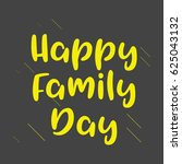 happy family day logo vector... | Shutterstock .eps vector #625043132