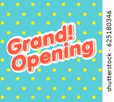 grand opening sign vector. | Shutterstock .eps vector #625180346