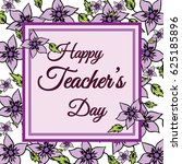 happy teachers day vector... | Shutterstock .eps vector #625185896