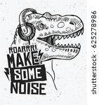 make some noise slogan graphic... | Shutterstock .eps vector #625278986