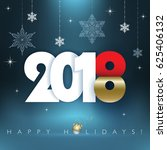 2018 new year. happy holidays... | Shutterstock .eps vector #625406132