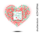 happy mothers day. heart shaped ... | Shutterstock .eps vector #625418966