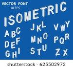 white isometric 3d font  three... | Shutterstock .eps vector #625502972