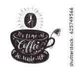 quote on coffee cup. it's time... | Shutterstock .eps vector #625749566