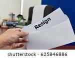 hand hold resignation letter... | Shutterstock . vector #625846886