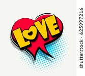 lettering love  heart. comics... | Shutterstock .eps vector #625997216