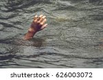 sinking person calls for help.... | Shutterstock . vector #626003072