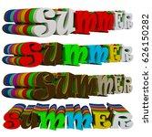 summer text. 3d image.  | Shutterstock . vector #626150282