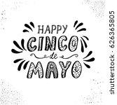 cinco de mayo. hand drawn... | Shutterstock .eps vector #626365805