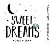 sweet dreams slogan vector for... | Shutterstock .eps vector #626379992