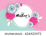 happy mother's day. pink blue... | Shutterstock .eps vector #626422472